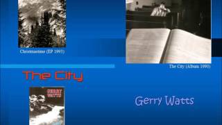 The City by Gerry Watts