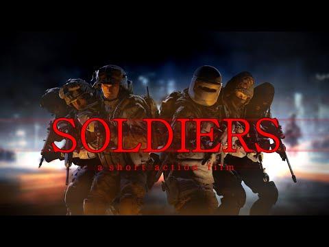 [SFM] SOLDIERS (An Action-Terror Film)