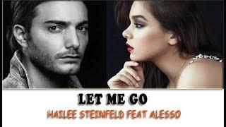 Video Hailee Steinfeld feat Alesso - Let Me Go | lirik dan terjemahan download MP3, 3GP, MP4, WEBM, AVI, FLV Agustus 2018