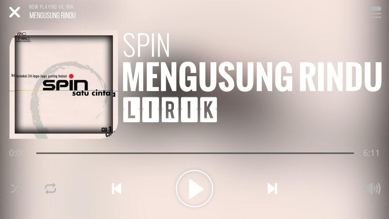 Spin Mengusung Rindu Lirik Youtube
