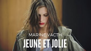 Marine Vacth - Jeune et Jolie (Young and Beautiful)