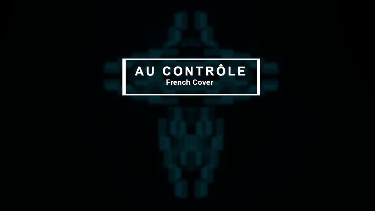 Download Au Contrôle - French Cover  (In Control - Hillsong Worship)