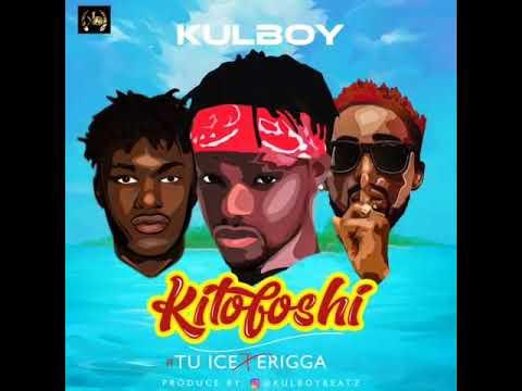 Download Kulboy ft erriga and tuice kilofoshi