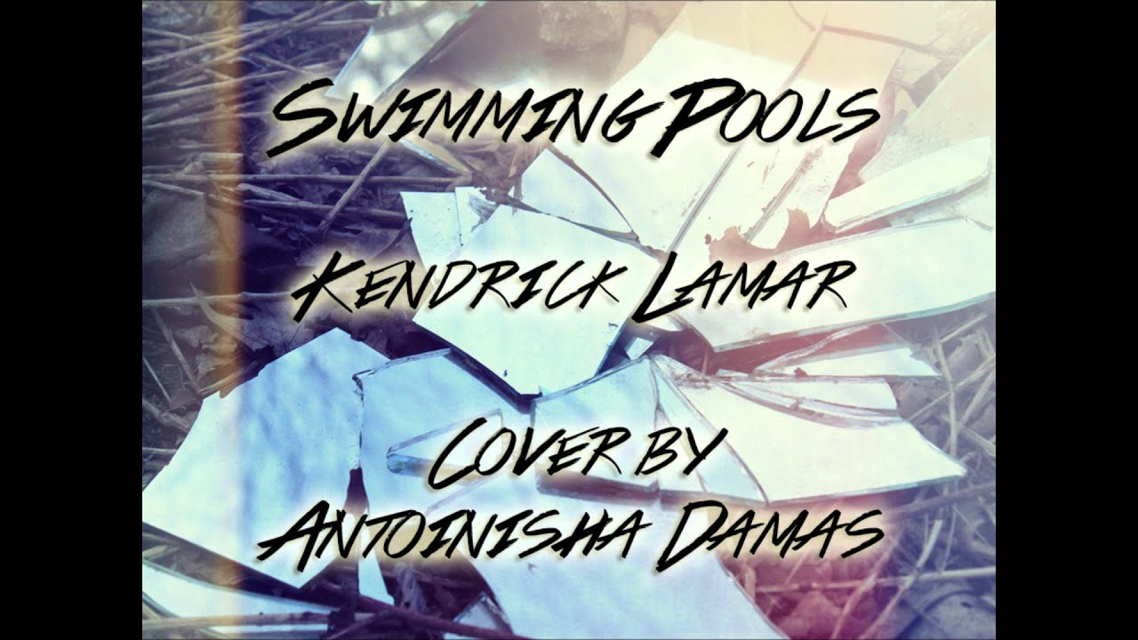 Kendrick lamar swimming pools drank female cover - Kendrick lamar swimming pools explicit ...
