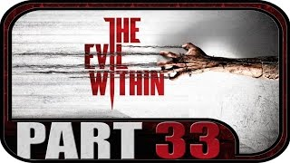 The Evil Within #33 - Gameplay Walkthrough [German|HD] | The Evil Within