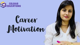 Find a career which motivates you | Career Motivators | choosing a career with career motivators |