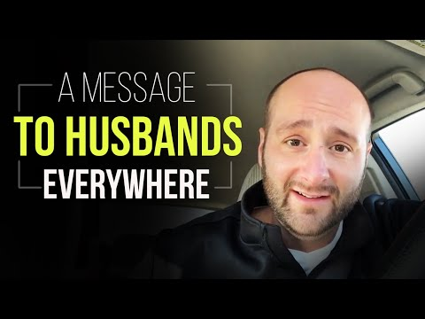 A message to husbands everywhere