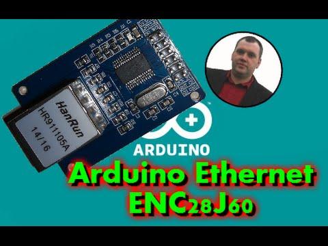 Arduino Ethernet connecting through a ENC28J60 Device Part 1/2