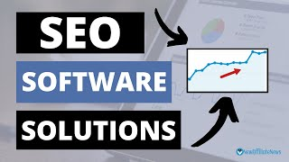 SEO Software Solutions (4 Essential Optimization Tools!)