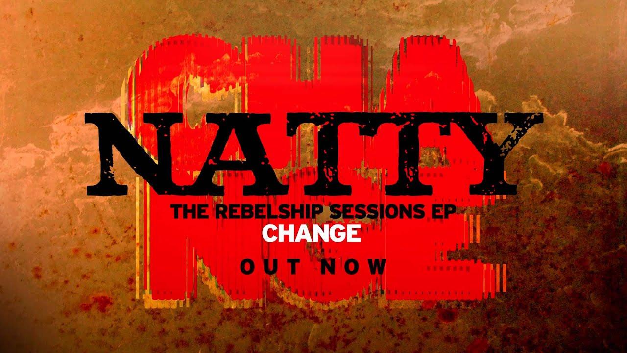 natty - change [change ep] - youtube