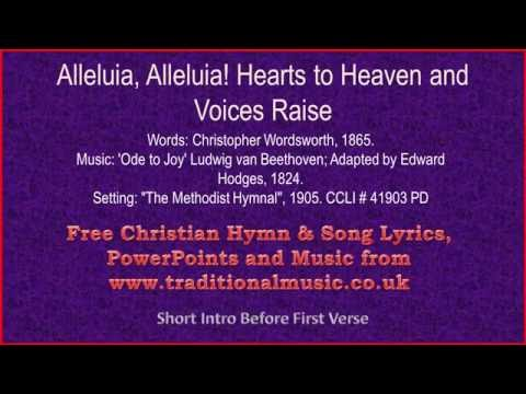 Alleluia Alleluia Hearts To Heaven And Voices Raise(Ode to Joy) - Hymn Lyrics & Music