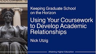 Using Your Coursework to Develop Academic Relationships