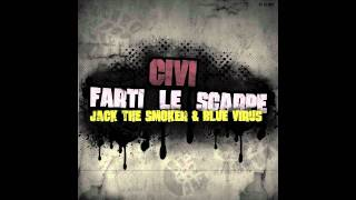 Jack The Smoker & Blue Virus - Farti Le Scarpe (Prod. Civi)