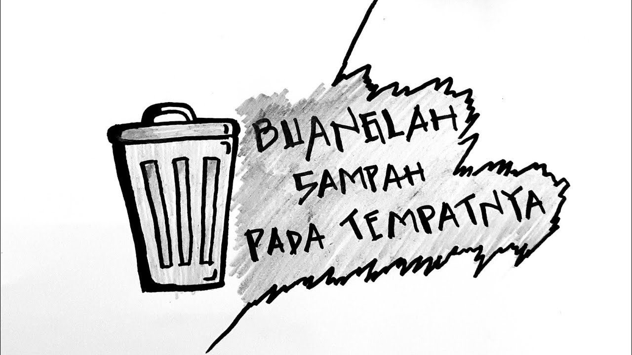Cara Menggambar Poster Buang Sampah Pada Tempatnya Youtube