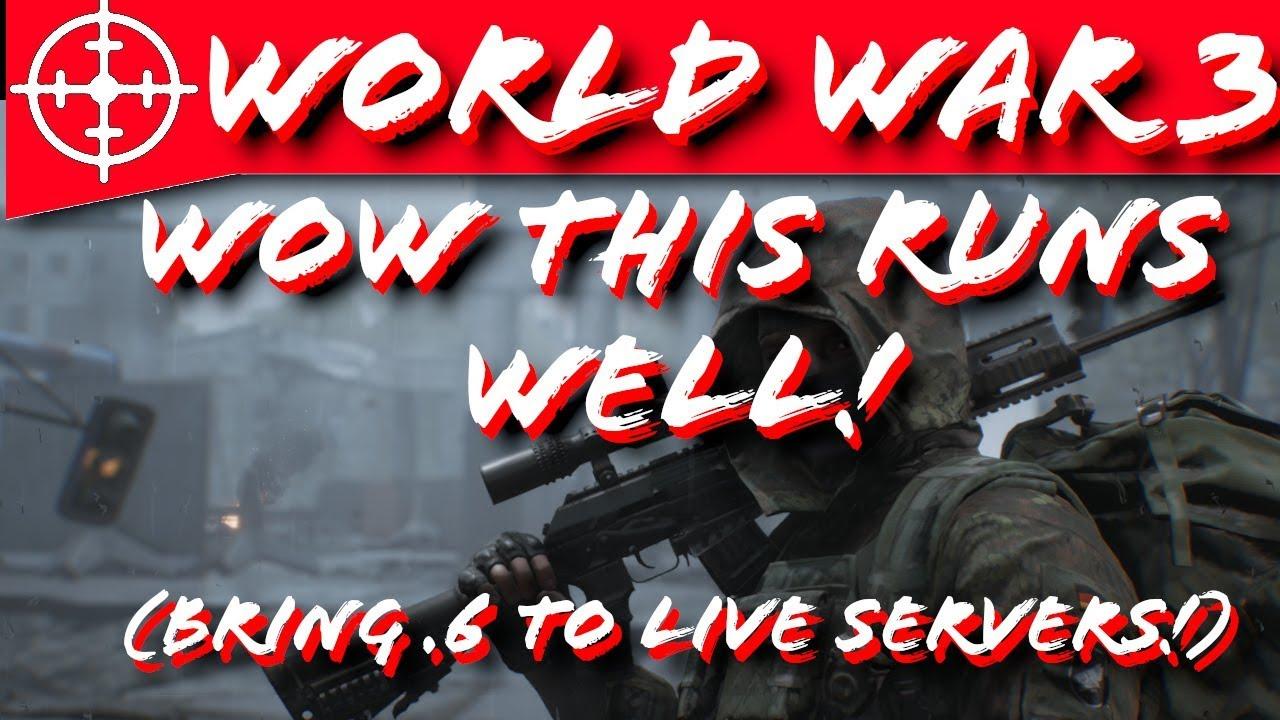 World War 3 - Bring  6 Update to Live Servers!