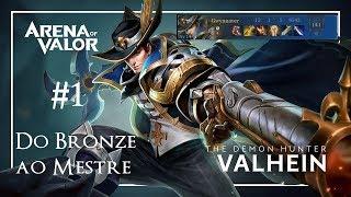 Arena of Valor : Do Bronze ao Mestre #1-Valhein - O caçador de Demônios