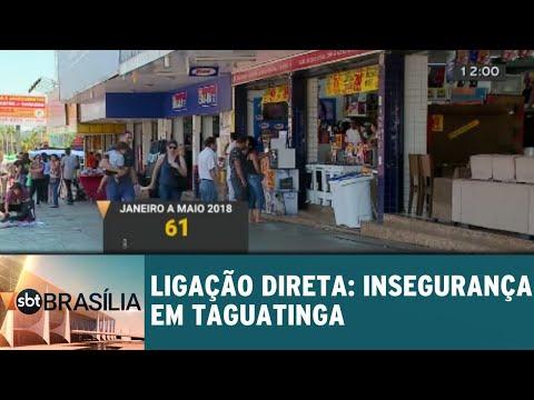 Ligação direta: insegurança em Taguatinga  | SBT Brasília 11/09/2018