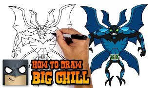 How to Draw Big Chill | Ben 10