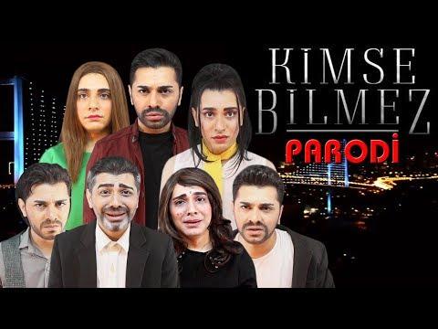 KİMSE BİLMEZ - PARODİ