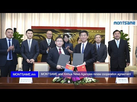 MONTSAME and Xinhua News Agencies renew cooperation agreement