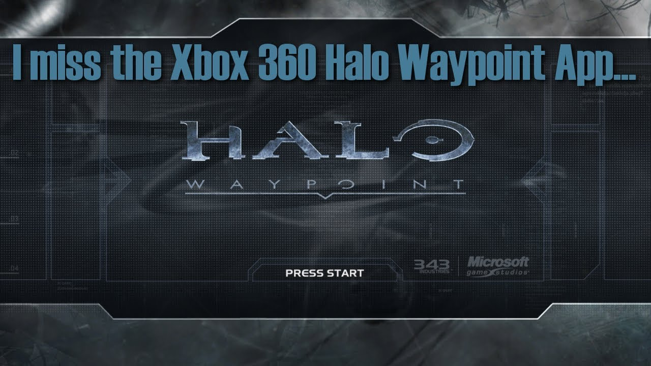 I Miss the Xbox 360 Halo Waypoint App