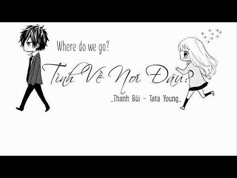 Lyrics ll Tình về nơi đâu ll Where do we go - Thanh Bùi ft. Tata Young
