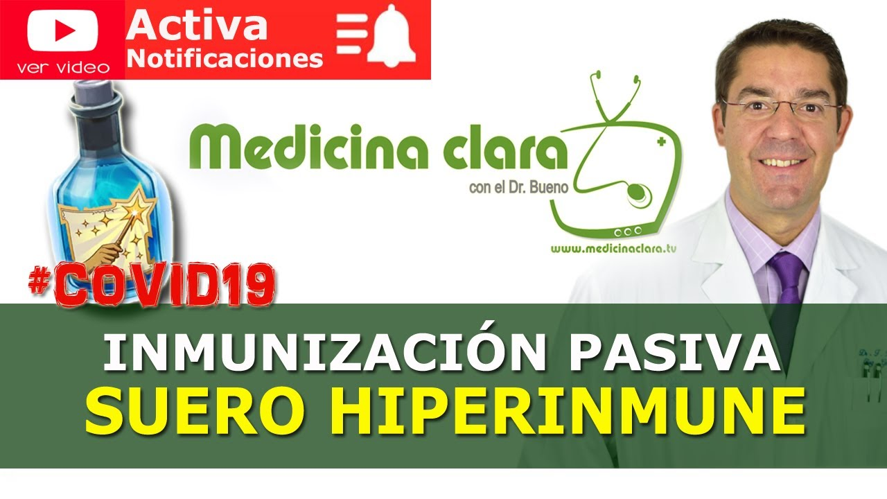 Suero hiperinmune: El supersuero antiCOVID   Medicina Clara
