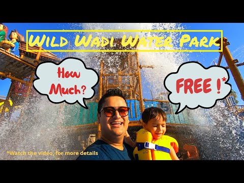 Is Wild Wadi Water Park FREE ? || Water Park in Dubai for Kids & Family || Jumeirah