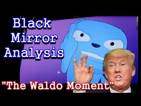 Black Mirror Analysis: The Waldo Moment