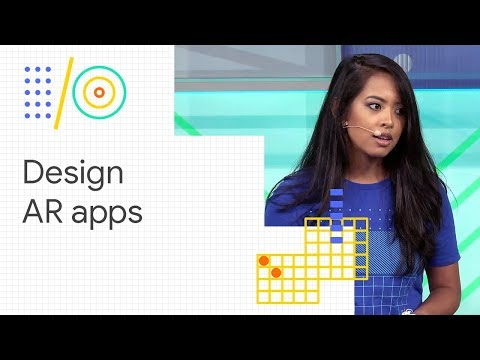 Best practices to design AR applications (Google I/O '18)