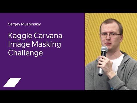 Kaggle Carvana Image Masking: определение фона на изображениях автомобилей — Сергей Мушинский