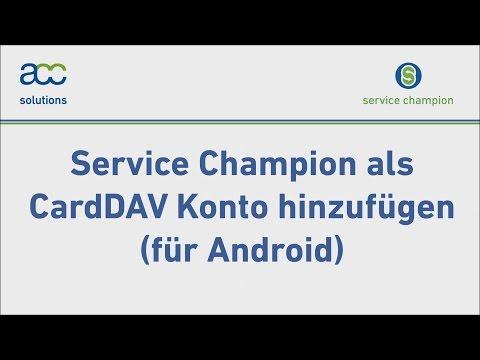 Service Champion als CardDAV Konto hinzufügen (für Android)