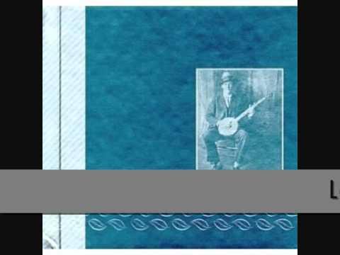 Dock Boggs - Lost Love Blues