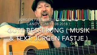 Gute Besserung 🌸 🎶 (Musik & Text: Jürgen Fastje) hier gespielt und gesungen von mir persönlich