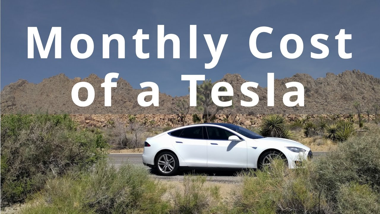 what is the monthly cost of a tesla youtube. Black Bedroom Furniture Sets. Home Design Ideas