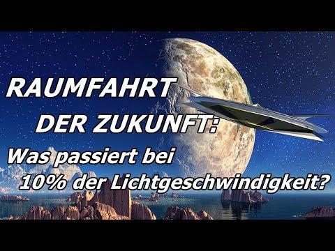 RAUMFAHRT: Was passiert bei 10% der Lichtgeschwindigkeit?