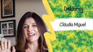 BK Deklaroj – Cláudia Miguel