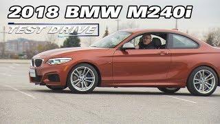 Test Drive: 2018 BMW M240i