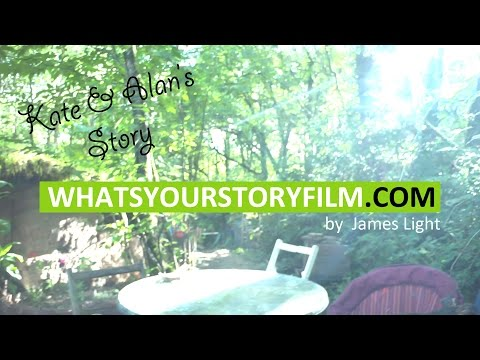 What's Your Story?  Kate and Alan's Story!