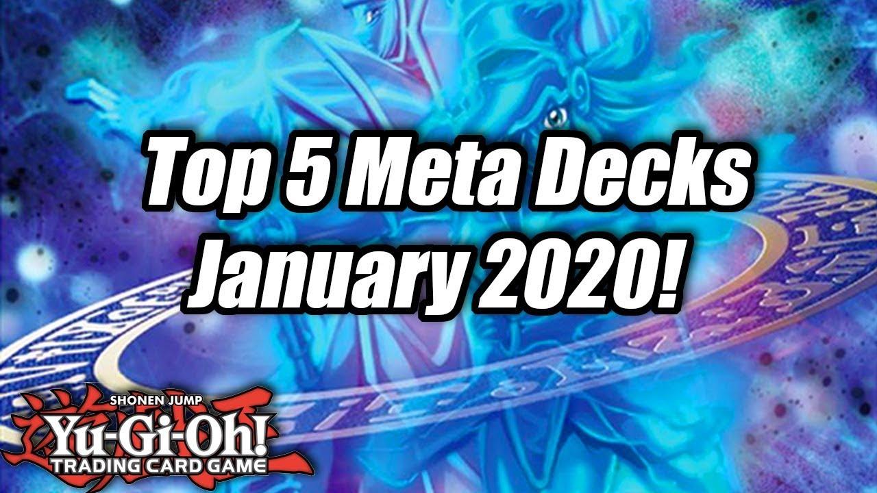 Yu Gi Oh Top 5 Meta Decks For The January 2020 Format Youtube