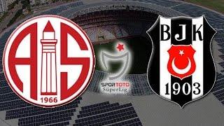 Antalyaspor Beşiktaş Maçı Ne Zaman 2018