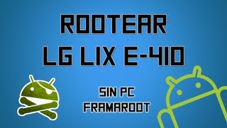 Rootear LG® E410G Optimus L1X con Framaroot [Rootea Cualquier Terminal]