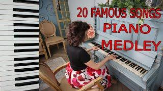 ПОПУРРИ 20 САМЫХ ИЗВЕСТНЫХ МЕЛОДИЙ НА ПИАНИНО 20 FAMOUS SONGS PIANO MEDLEY Beautiful Music Amazing