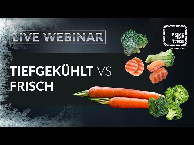 Tiefkühlware vs. Frische Produkte