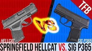 Springfield Hellcat vs. SIG P365: Which is Better?