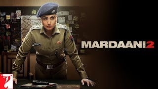 Mardaani 2   Rani Mukerji   Promo   In Cinemas Now