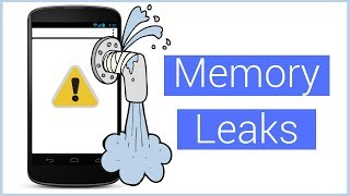Memory Leaks on Android