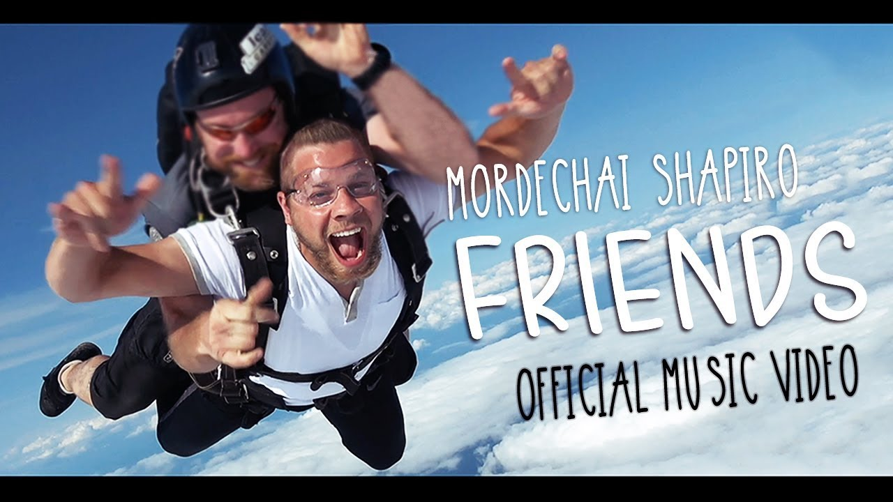 MORDECHAI SHAPIRO - Friends (Official Music Video) מרדכי שפירא - חברים