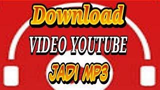 download-youtube-jadi-mp3