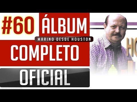 Marino #60 - Marino Desde Houston [Album Completo Oficial]